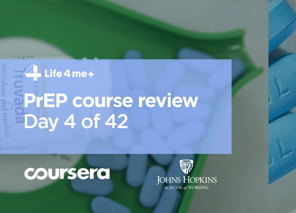 HIV Pre-Exposure Prophylaxis (PrEP) Online Course at Coursera Review. Day 4 of 42.