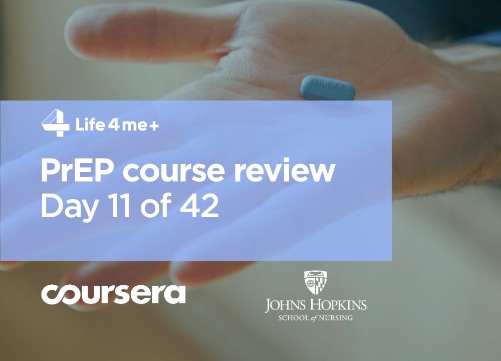 HIV Pre-Exposure Prophylaxis (PrEP) Online Course at Coursera Review. Day 11 of 42.