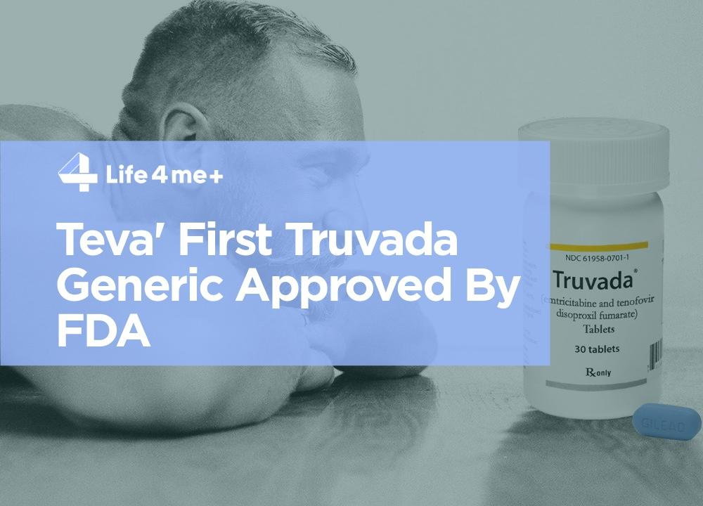 First Truvada Anti-HIV Drug Generic Approved By FDA, But Will Not Be Immediately Available - picture 1