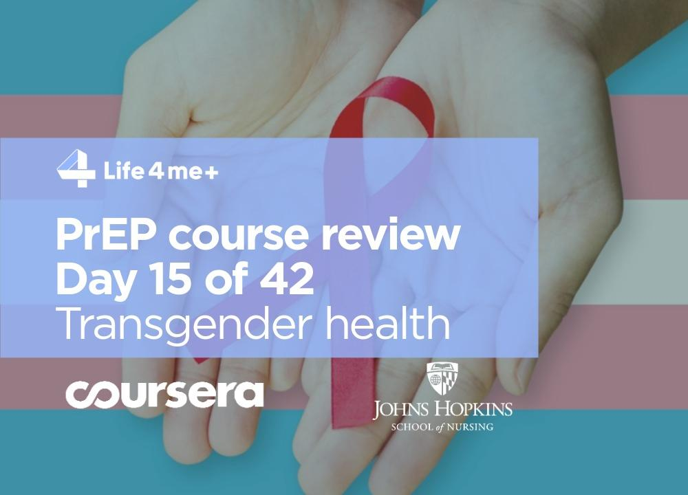 HIV Pre-Exposure Prophylaxis (PrEP) Online Course at Coursera Review. Day 15 of 42.