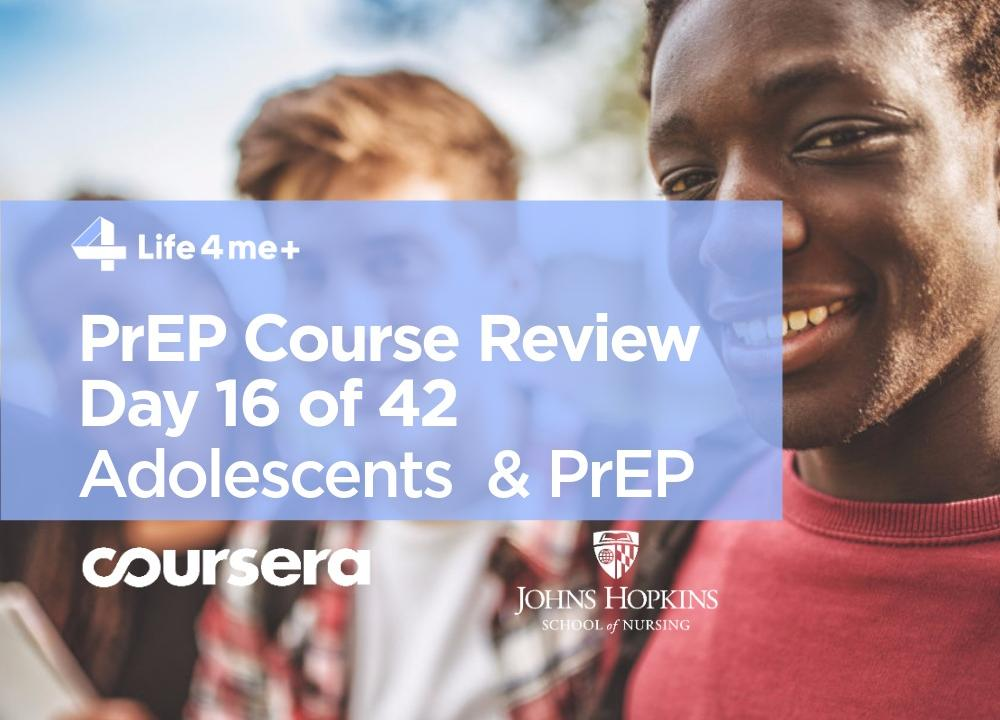 HIV Pre-Exposure Prophylaxis (PrEP) Online Course at Coursera Review. Day 16 of 42.