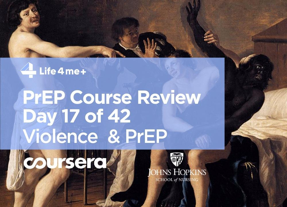HIV Pre-Exposure Prophylaxis (PrEP) Online Course at Coursera Review. Day 17 of 42.