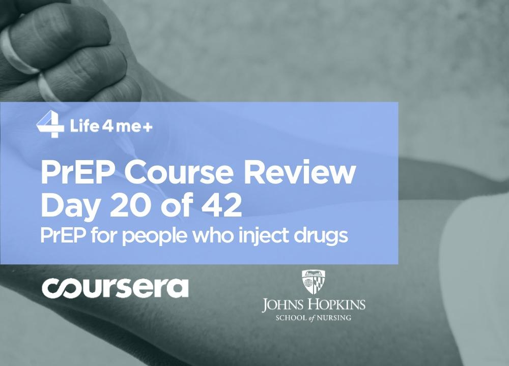 Drug User, HIV Infection and PrEP  — Course Review. Day 20 of 42