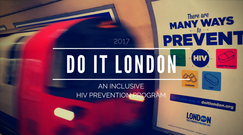 'Do It London' HIV Prevention Program: Covers All Bases and Do Not Judge Anyone