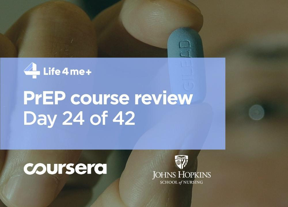 HIV Pre-Exposure Prophylaxis (PrEP) Online Course at Coursera Review. Day 24 of 42. - picture 1