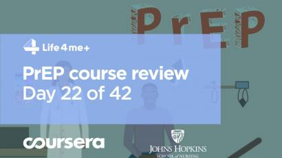 HIV Pre-Exposure Prophylaxis (PrEP) Online Course at Coursera Review. Day 22 of 42.