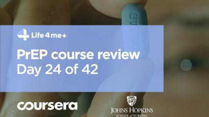 HIV Pre-Exposure Prophylaxis (PrEP) Online Course at Coursera Review. Day 24 of 42.