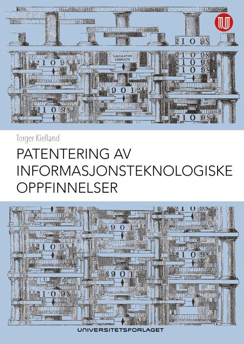 Patentering av informasjonsteknologiske oppfinnelser