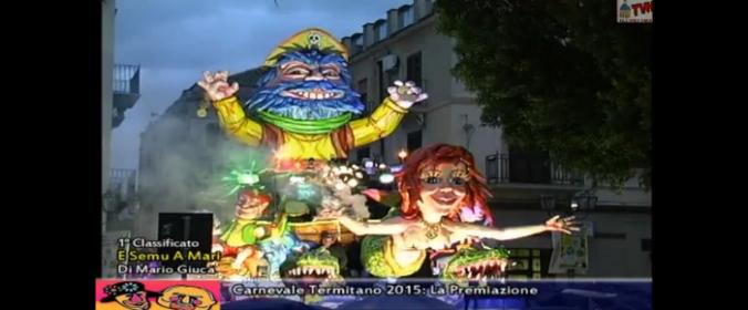 Carnevale Termitano 2015: Vince  il gruppo di Mario Giuca con il carro 'E Semu A Mari' (VIDEOSERVIZIO)