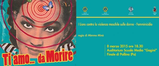 Femminicidio, a Pollina 'Ti amo...da Morire', Uno spettacolo contro la violenza sulle donne