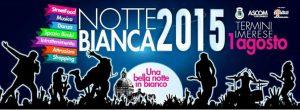 termini-nottebianca7-2015