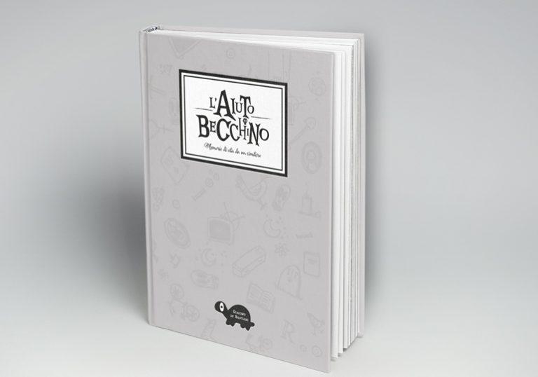 L'aiuto Becchino, il nuovo libro di Giacomo de Bastiani