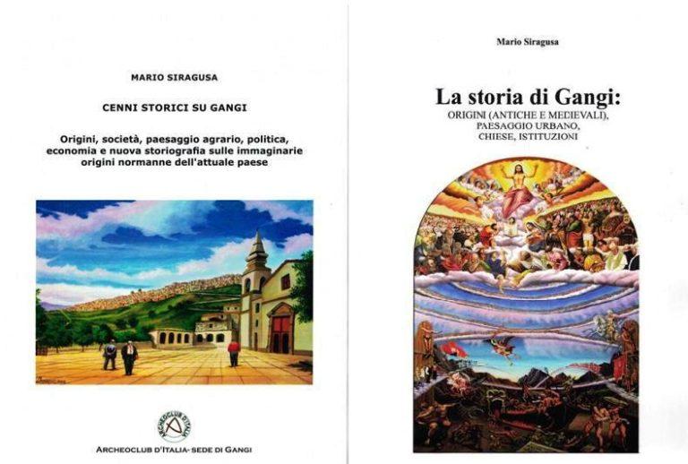 LA STORIA DI GANGI RADDOPPIA:DUE NUOVI LIBRI SULLA STORIA ...