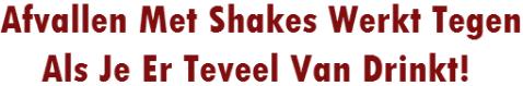 afvallen met shakes