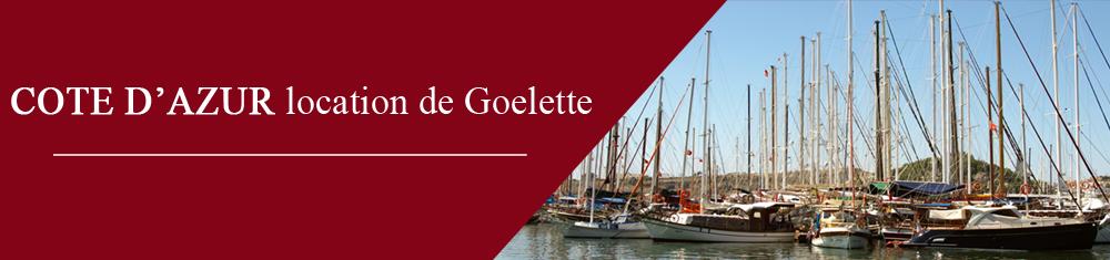 Location de Goélette sur la Côte d'Azur