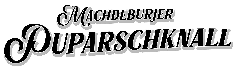 Wort-/Bildmarke: MACHDEBURJER PUPARSCHKNALL