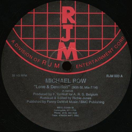 michael bow love and devotion lyrics