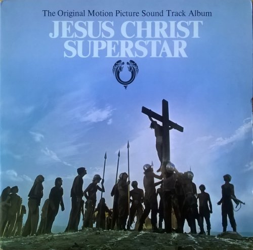 Jesus Christ Superstar (The Original Motion Picture Sound Track Album)