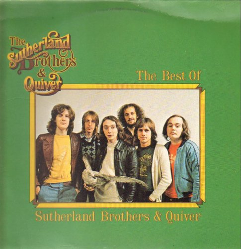 The Best Of The Sutherland Brothers & Quiver