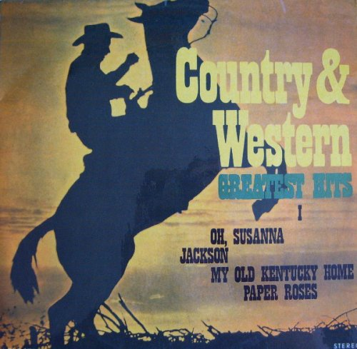 Country & Western Greatest Hits I