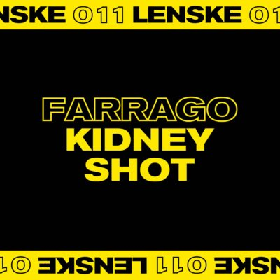 Farrago | Kidney Shot | LENSKE011