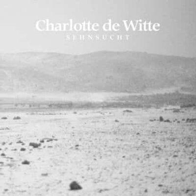 Charlotte De Witte | Sehnsucht | Turbo178