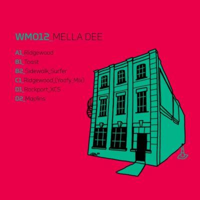 Mella Dee | Ridgewood EP | WM012
