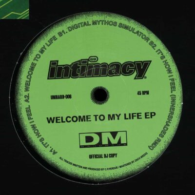 Intimacy | Welcome To My Life EP | UMHARD008