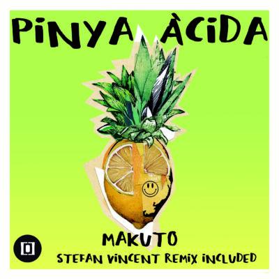 Makuto | Pinya Àcida | AD002