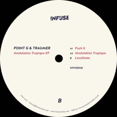 Point G & Traumer | Modulation Tropique EP | infuse026