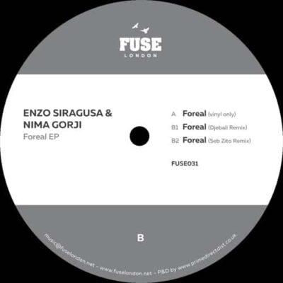 Enzo Siragusa & Nima Gorji | Foreal EP | fuse031