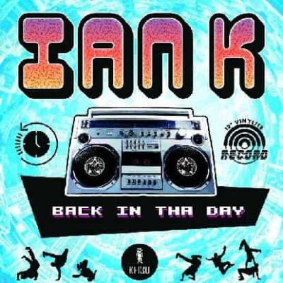 Ian K | Back In Tha Day EP | KF130