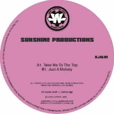 Sunshine Productions ‎| Take Me To The Top / Just A Melody | KJAL01