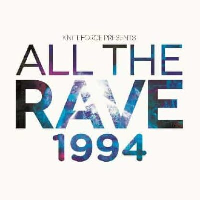 Various Artists | All The Rave 1994 | ATR04