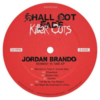 Jordan Brando | Moment In Time EP | SNFKC002