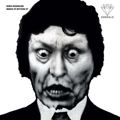 Remco Beekwilder | Menace Of Mysteria | EMERALD011