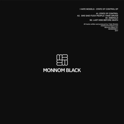 I Hate Models | State of Control EP | MONNOM011RP
