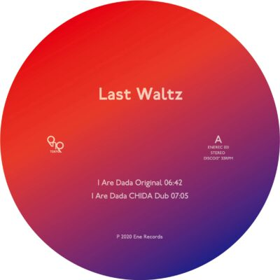 Last Waltz | I Are Dada | ENEREC021