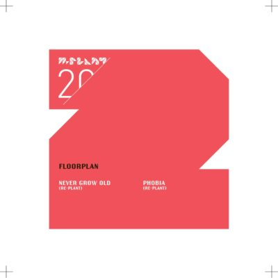 FLOORPLAN | NEVER GROW OLD / PHOBIA (RE-PLANTS) | MPM20