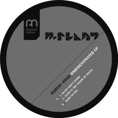 ROBERT HOOD | UNDERESTIMATED EP | MPM36