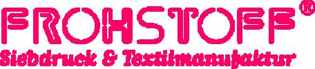 Frohstoff® Siebdruck & Textilmanufaktur
