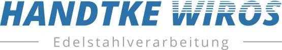 Handtke-Wiros Edelstahlverarbeitung GmbH