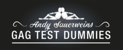 Gag Test Dummies