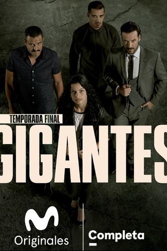 Gigantes | Temporada final