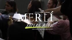 Cómo se hizo 'Merli. Sapere aude' | Movistar+