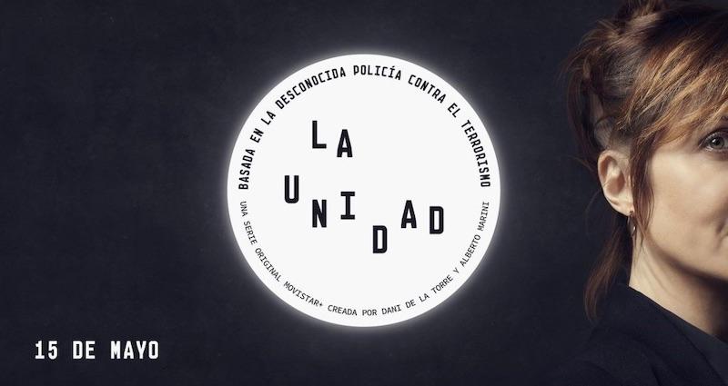 LA UNIDAD, de Originales Movistar+. Estreno 15 de Mayo