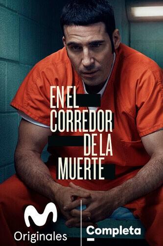 En el corredor de la muerte | Movistar+