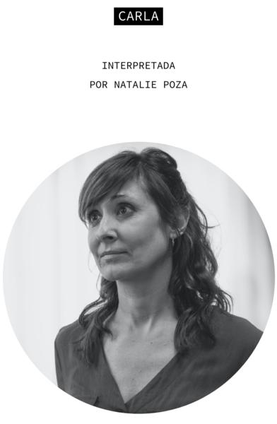 Carla. Interpretada por Natalie Poza