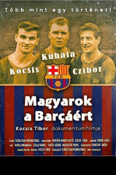 Magyarok a Barcáért – Plakát
