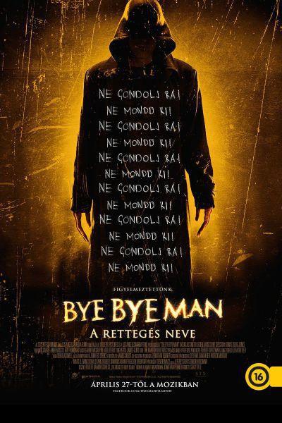 Bye Bye Man - A Rettegés Neve – Plakát